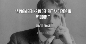 quote-Robert-Frost-a-poem-begins-in-delight-and-ends-40732